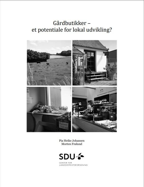 Gårdbutikker – et potentiale for udvikling på landet?