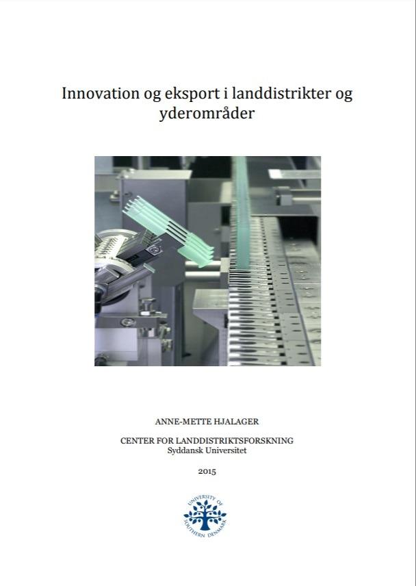 Innovation og eksport I landdistrikter og yderområder