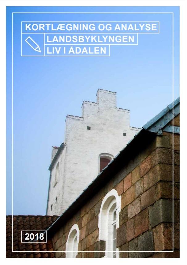 Kortlægning og analyse af landsbyklyngen Liv i Ådalen