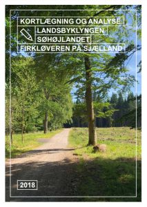 Kortlægning og analyse af landsbyklyngen Søhøjlandet Firkløveren på Sjælland