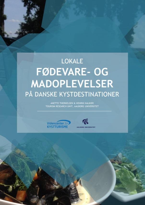 Lokale fødevare- og madoplevelser på danske kystdestinationer
