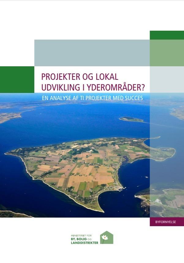 Projekter og lokal udvikling i yderområder? – En analyse af ti projekter med succes