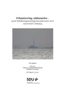 Urbanisering, uddannelse – og de befolkningsmæssige konsekvenser af et universitet i Esbjerg