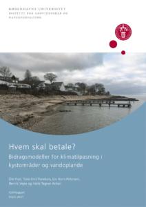 Hvem skal betale? Bidragsmodeller for klimatilpasning i kystområder og vandoplande