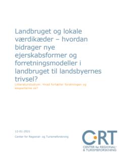 Landbruget og lokale værdikæder – hvordan bidrager nye ejerskabsformer og forretningsmodeller i landbruget til landsbyernes trivsel?
